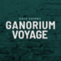 #GanoriumVoyage Podcast Download