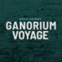 Podcast Download - Folge Ganorium Voyage 2017-07 online hören