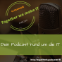 Together we make IT Podcast Download