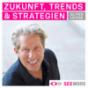 Zukunft, Trends und Strategien Podcast Download