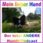 Mein lieber Hund Podcast herunterladen