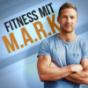 Fitness mit M.A.R.K.: Abnehmen   Muskelaufbau   Ernährung   Motivation Podcast Download