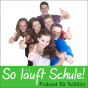 So läuft Schule! Podcast Download