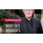 Wort des Bischofs Podcast Download