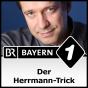 Der Herrmann-Trick - Bayern 1 Podcast Download