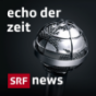 Echo der Zeit - DRS Podcast Download
