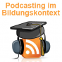 Podcasting im Bildungskontext Podcast Download