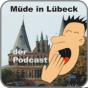 Müde in Lübeck Podcast herunterladen