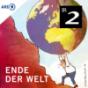 Ende der Welt - Bayern 2 Podcast Download