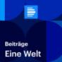 Eine Welt - Deutschlandfunk Podcast herunterladen