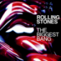 The Rolling Stones - The Biggest Bang