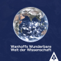 Wanhoffs Wunderbare Welt der Wissenschaft Podcast herunterladen