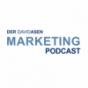 David Asen Marketing Podcast - Online Marketing | SEO | Geld verdienen im Internet