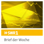 SWR1 - Brief der Woche Podcast Download