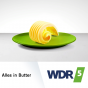 WDR 5 Alles in Butter Podcast herunterladen