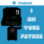 I am your father - Podcast Podcast herunterladen