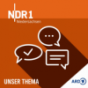 NDR - Unser Thema Podcast Download