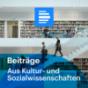 Aus Kultur- und Sozialwissenschaften - Deutschlandfunk Podcast herunterladen