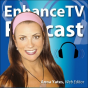 EnhanceTV This Week with Anna Yates Podcast Download