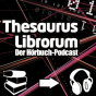 Thesaurus Librorum Podcast Download