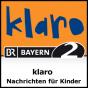 klaro - Nachrichten für Kinder - Bayern 2 Podcast herunterladen
