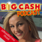 Big Cash-Podcast Podcast Download