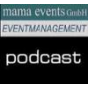 mama events Podcast Download