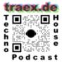 traex - techno dance music podcast Download
