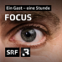 DRS - Focus - Die Talkshow - Eine Stunde. Ein Gast. Ein Gespräch. Podcast Download