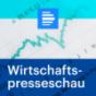 dradio.de - Wirtschaftspresseschau Podcast Download