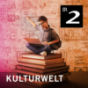 kulturWelt - Aktuelles Feuilleton - Bayern 2 Podcast Download