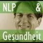 NLP und Gesundheit Podcast Download