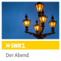 SWR1 - Der Abend Podcast Download