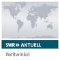 SWR Aktuell Weitwinkel Podcast herunterladen