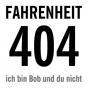 fahrenheit404 - ich bin Bob und du nicht. Podcast Download