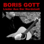 Boris Gott - Lieder Aus Der Nordstadt Podcast Download