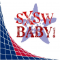 The SXSW Baby Podcast Podcast Download