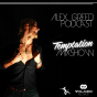 Alex Greed: Temptation Mixshow Podcast Download