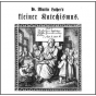 Kleine Katechismus, Der by Luther, Martin Podcast Download