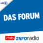 Inforadio - Das Forum - Die Debatte im Inforadio Podcast Download