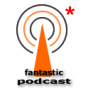 FANTASTIC PODCAST Podcast Download