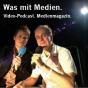 Was mit Medien. Video-Podcast. Podcast herunterladen