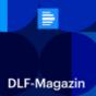 DLF-Magazin - Deutschlandfunk Podcast herunterladen
