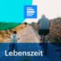 dradio.de - Lebenszeit Podcast herunterladen