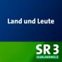 SR 3 - Land und Leute Podcast Download