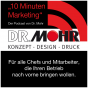 """10 Minuten Marketing"", der Podcast von Dr. Mohr Podcast herunterladen"
