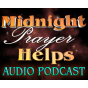 Midnight Prayer Helps Audio Podcast Podcast Download