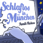 Schlaflos in München - wöchentlich Podcast Download