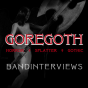 Goregoth-Bandinterviews Podcast Download