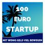 100 Euro Startup Impulse mit Kai Kuhlmann | Neustart & Berufung | Geld verdienen & Erfüllung finden Podcast Download